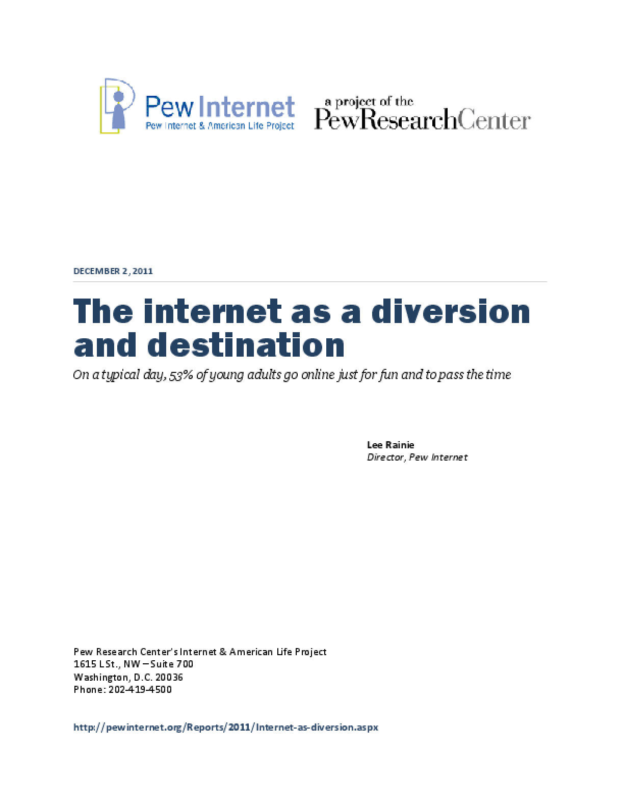 The Internet as a Diversion and Destination