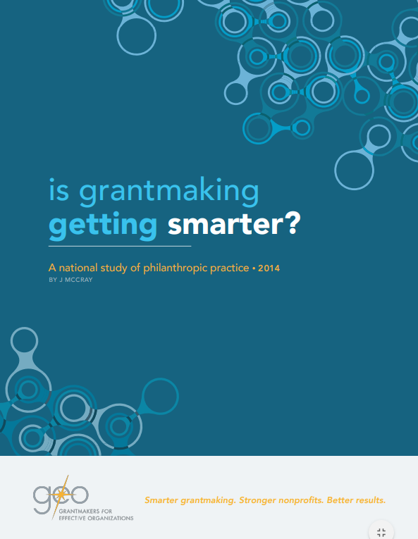 Is Grantmaking Getting Smarter? A National Study of Philanthropic Practice, 2014