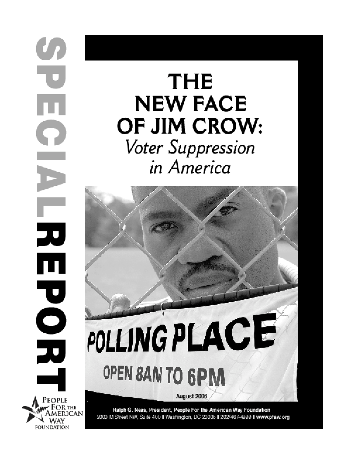The New Face of Jim Crow: Voter Suppression in America