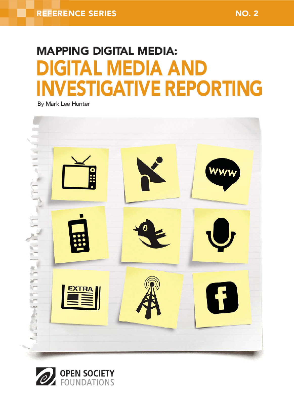 Mapping Digital Media: Digital Media and Investigative Reporting