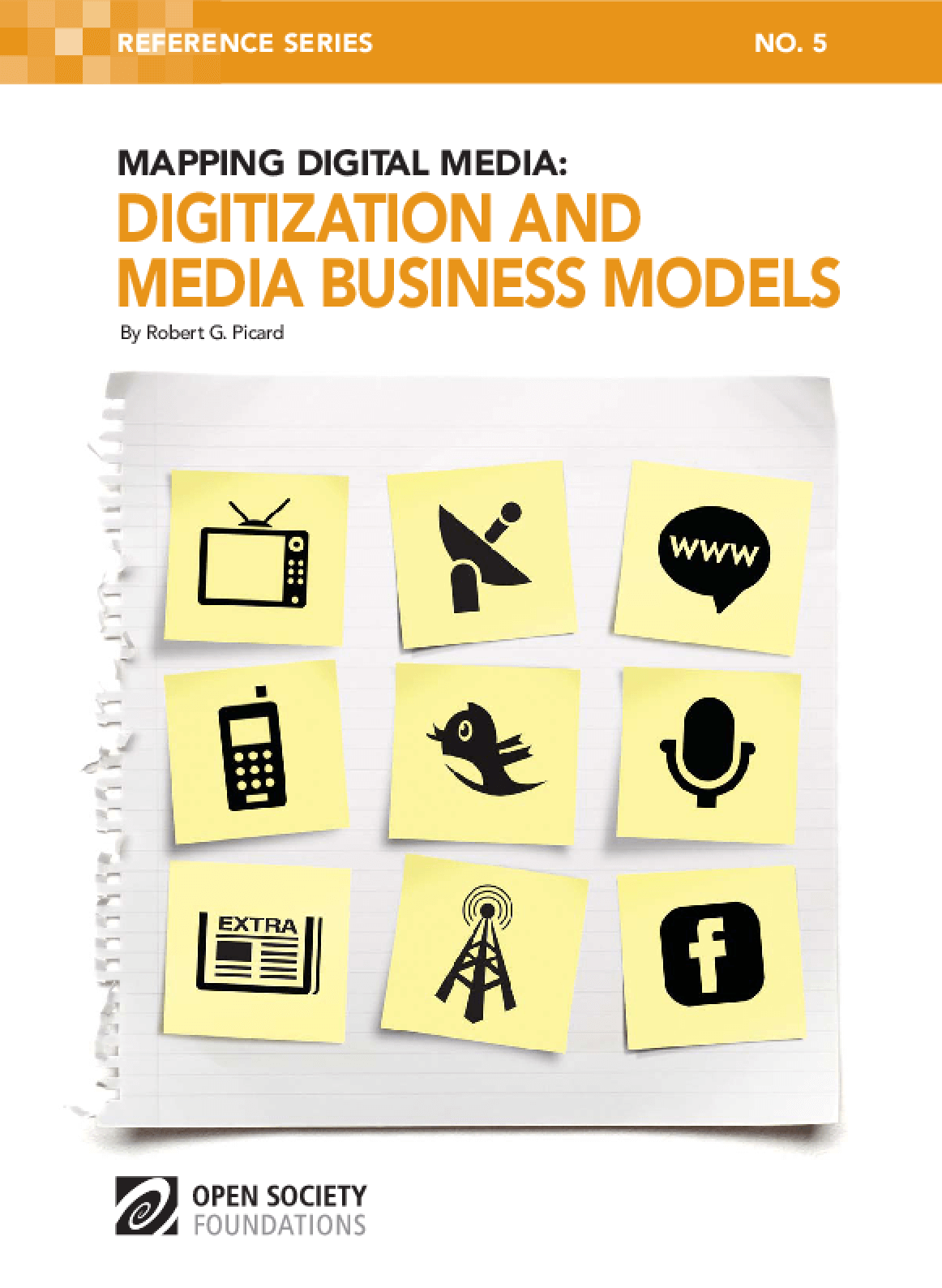 Mapping Digital Media: Digitization and Media Business Models
