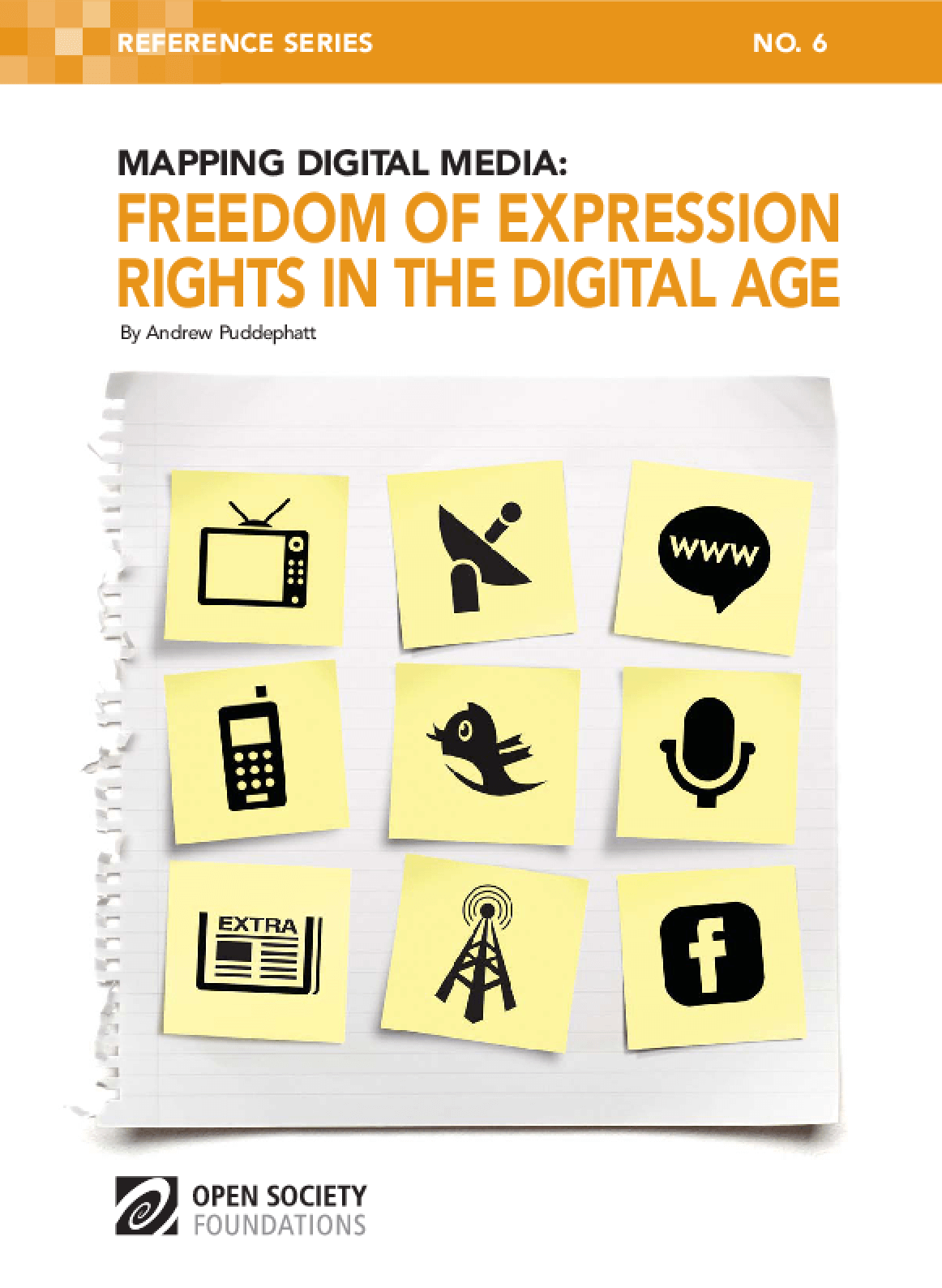 Mapping Digital Media: Freedom of Expression Rights in the Digital Age