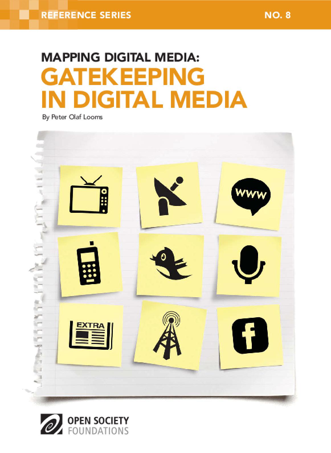 Mapping Digital Media: Gatekeeping in Digital Media