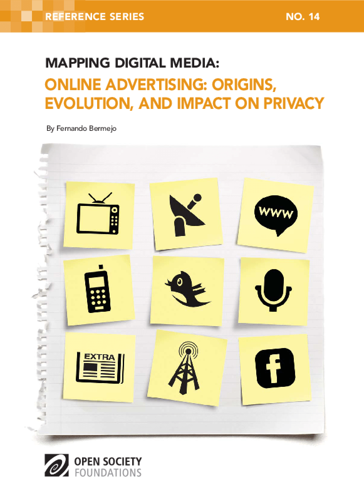 Mapping Digital Media: Online Advertising - Origins, Evolution, and Impact on Privacy
