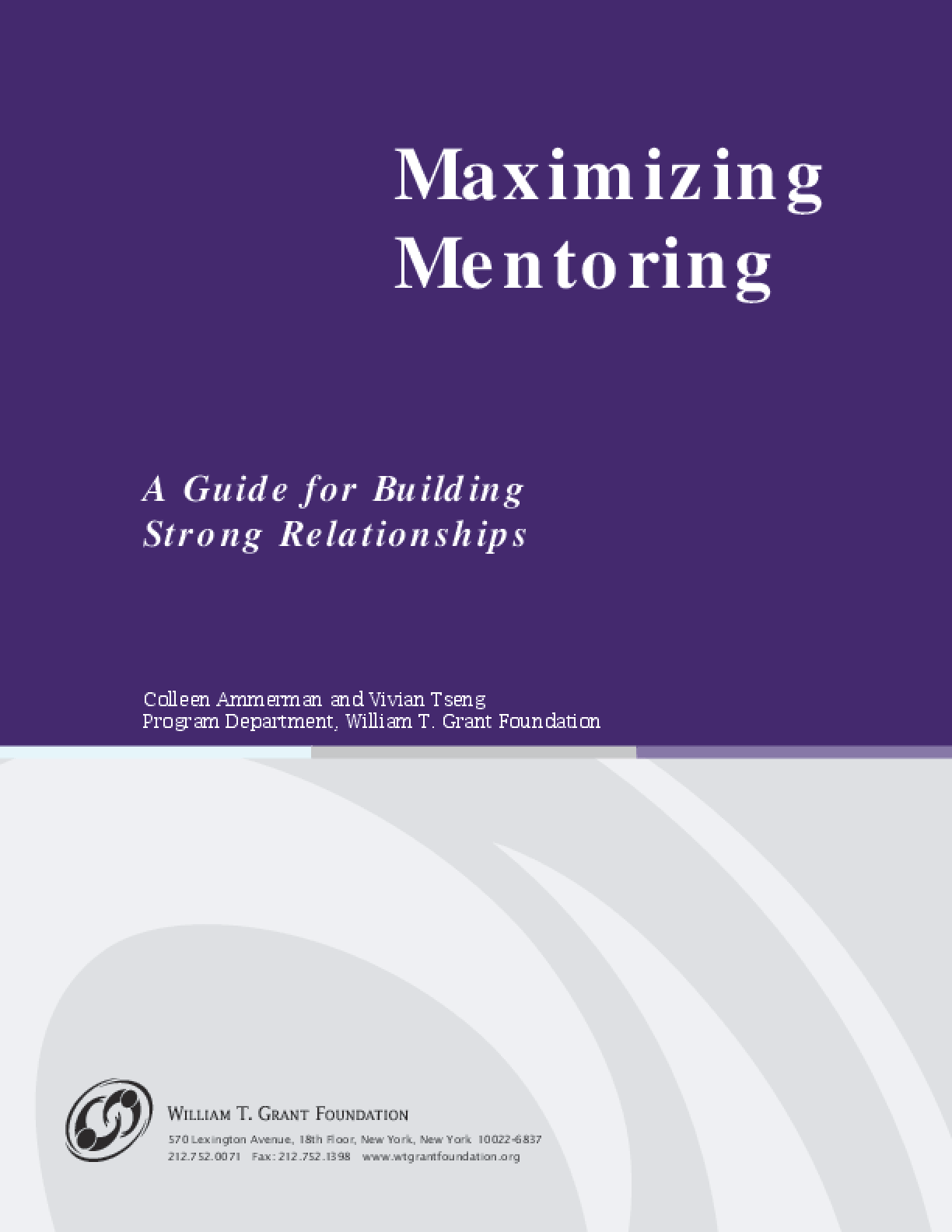 Maximizing Mentoring: A Guide for Building Strong Relationships