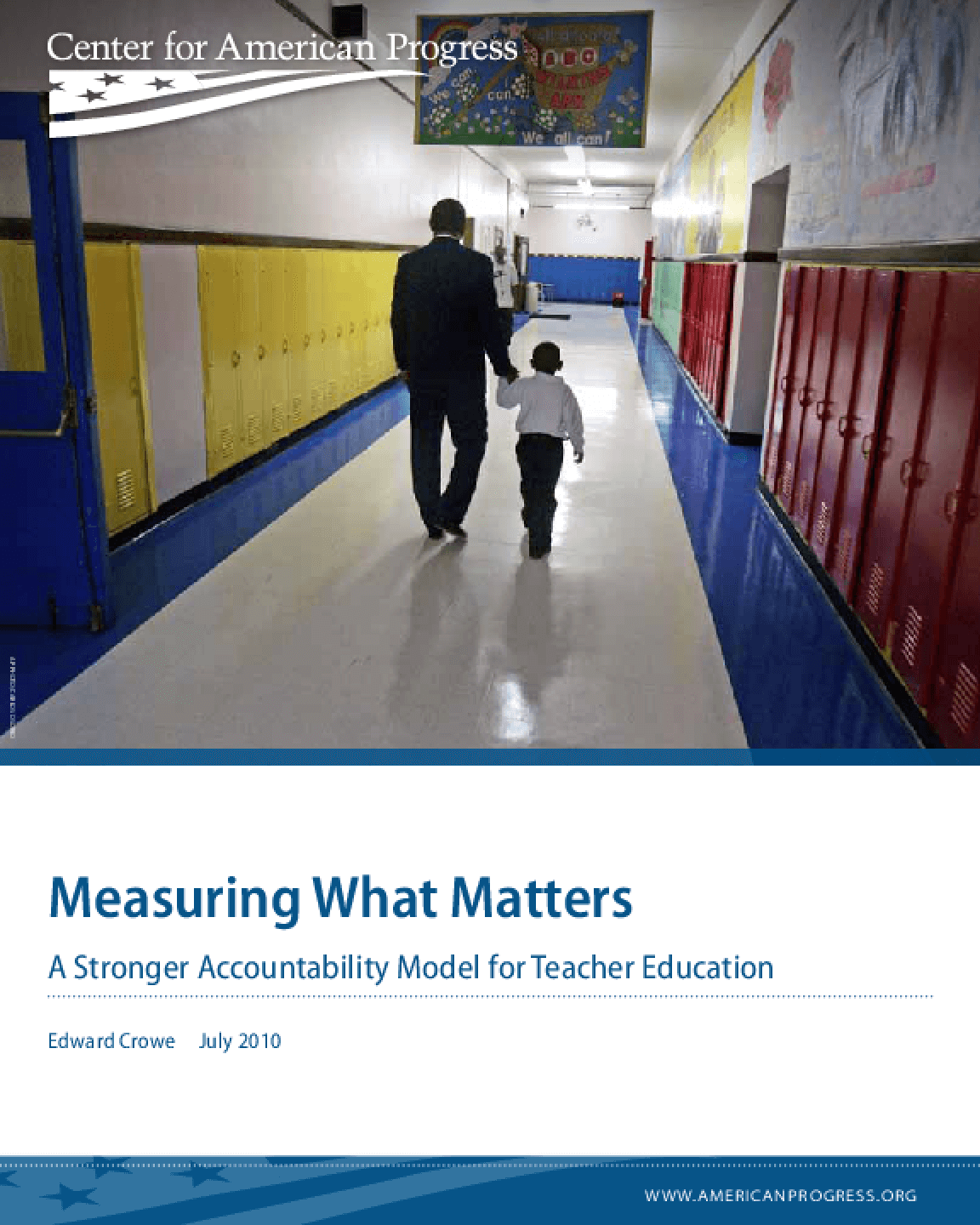 Measuring What Matters: A Stronger Accountability Model for Teacher Education