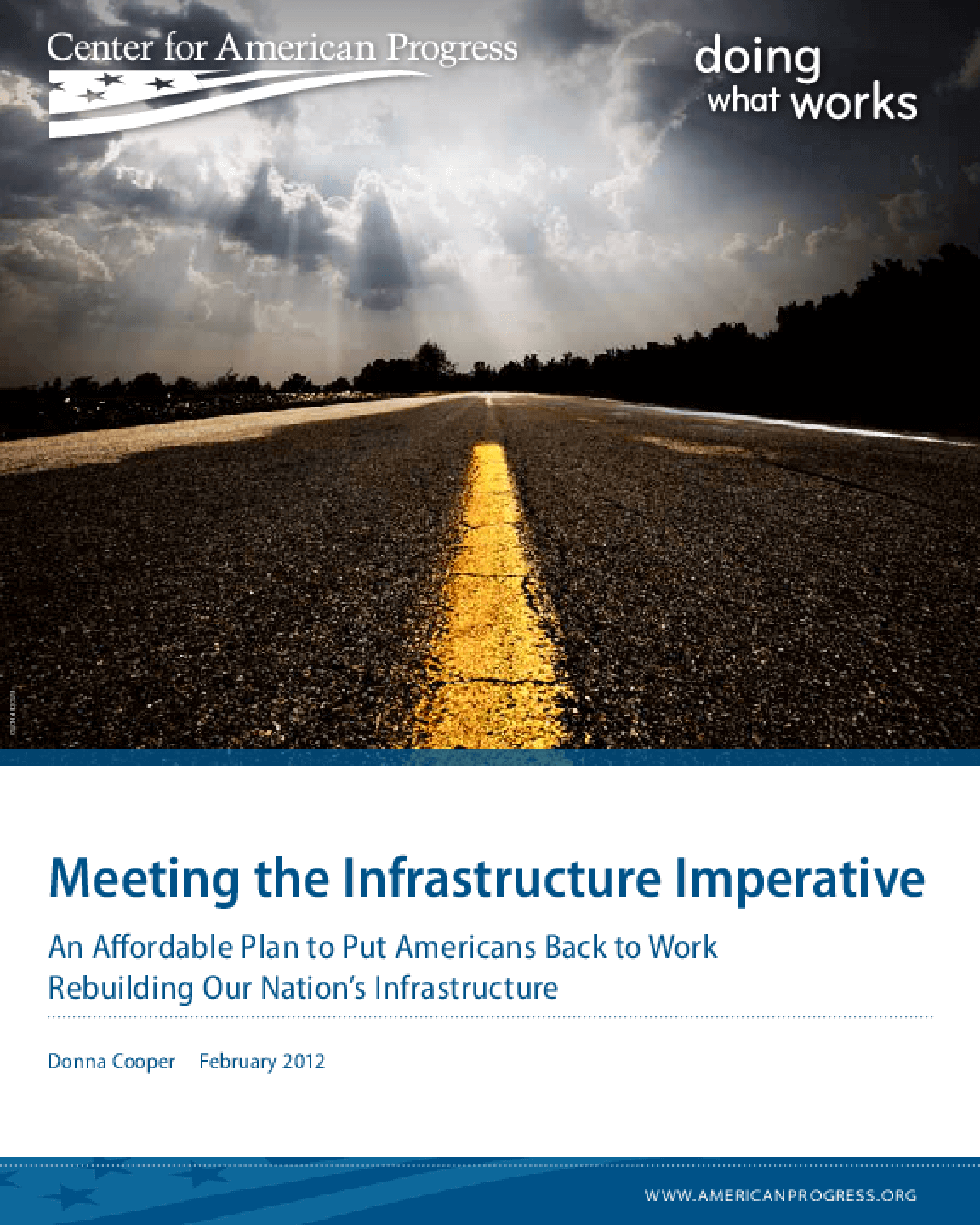 Meeting the Infrastructure Imperative: An Affordable Plan to Put Americans Back to Work
