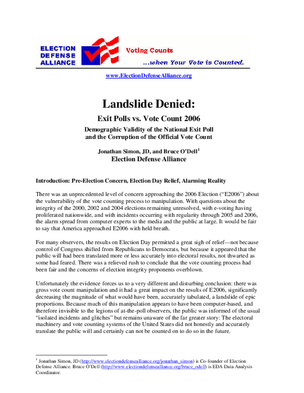 Landslide Denied: Exit Polls vs. Vote Count 2006