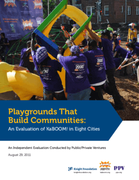 Playgrounds That Build Communities: An Evaluation of KaBOOM! in Eight Cities