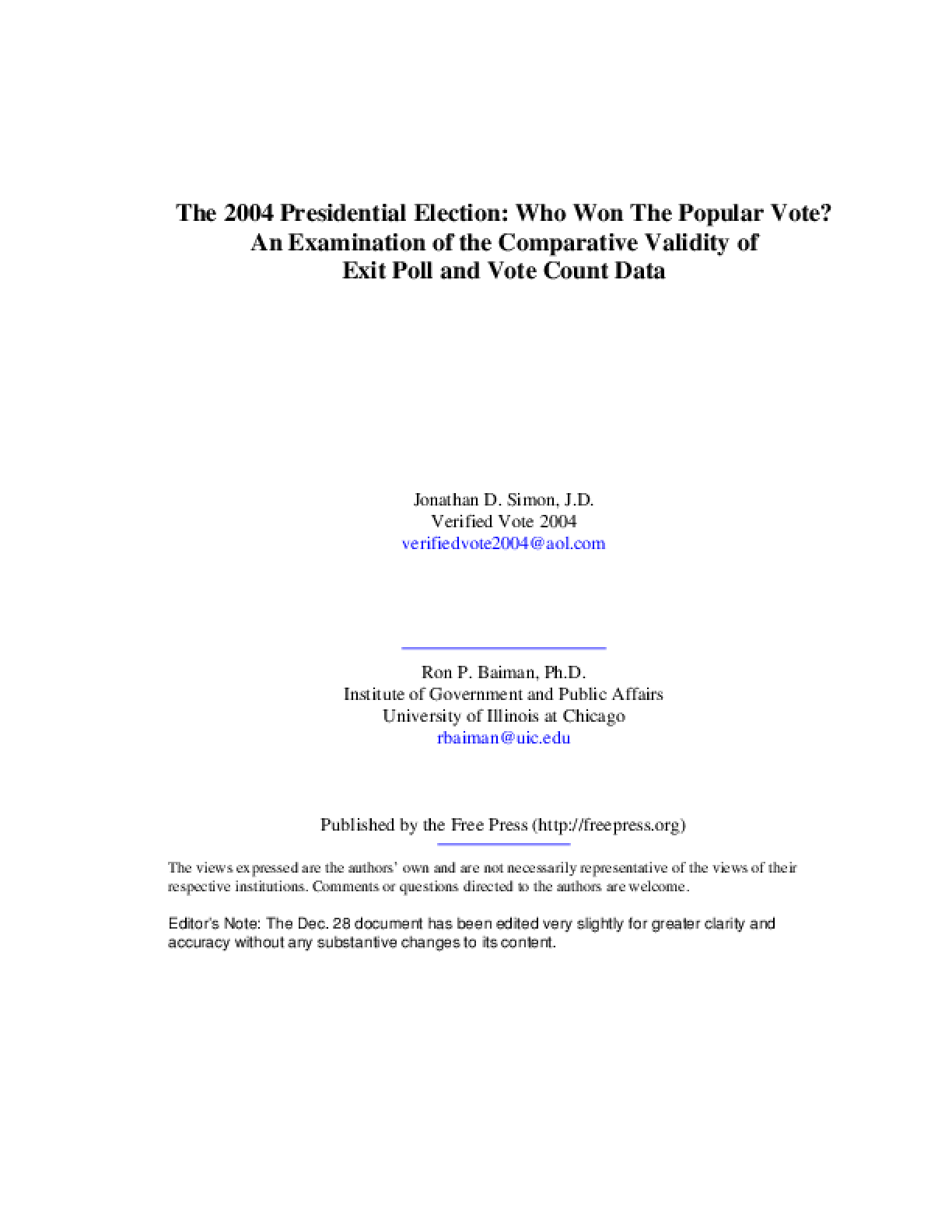 2004 Presidential Election: Who Won The Popular Vote? An Examination of the Comparative Validity of Exit Poll and Vote Count Data