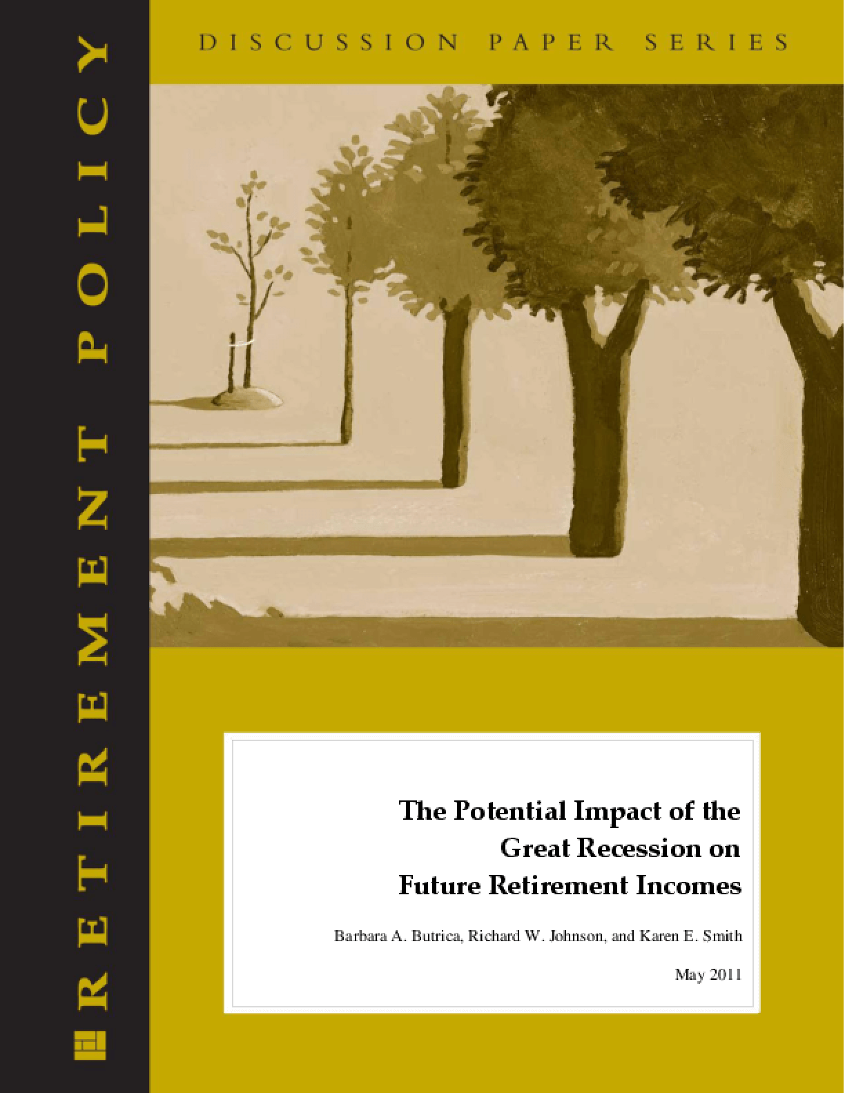 The Potential Impact of the Great Recession on Future Retirement Incomes