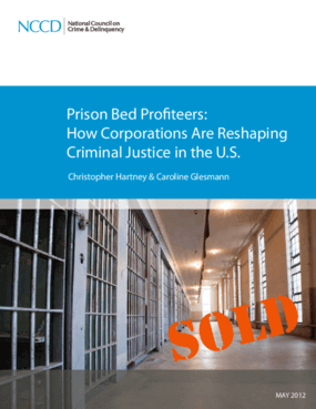 Prison Bed Profiteers: How Corporations Are Reshaping Criminal Justice in the U.S.