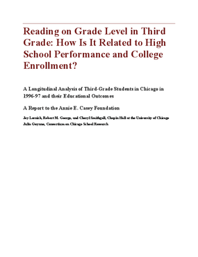 Reading on Grade Level in Third Grade: How Is It Related to High School Performance and College Enrollment?