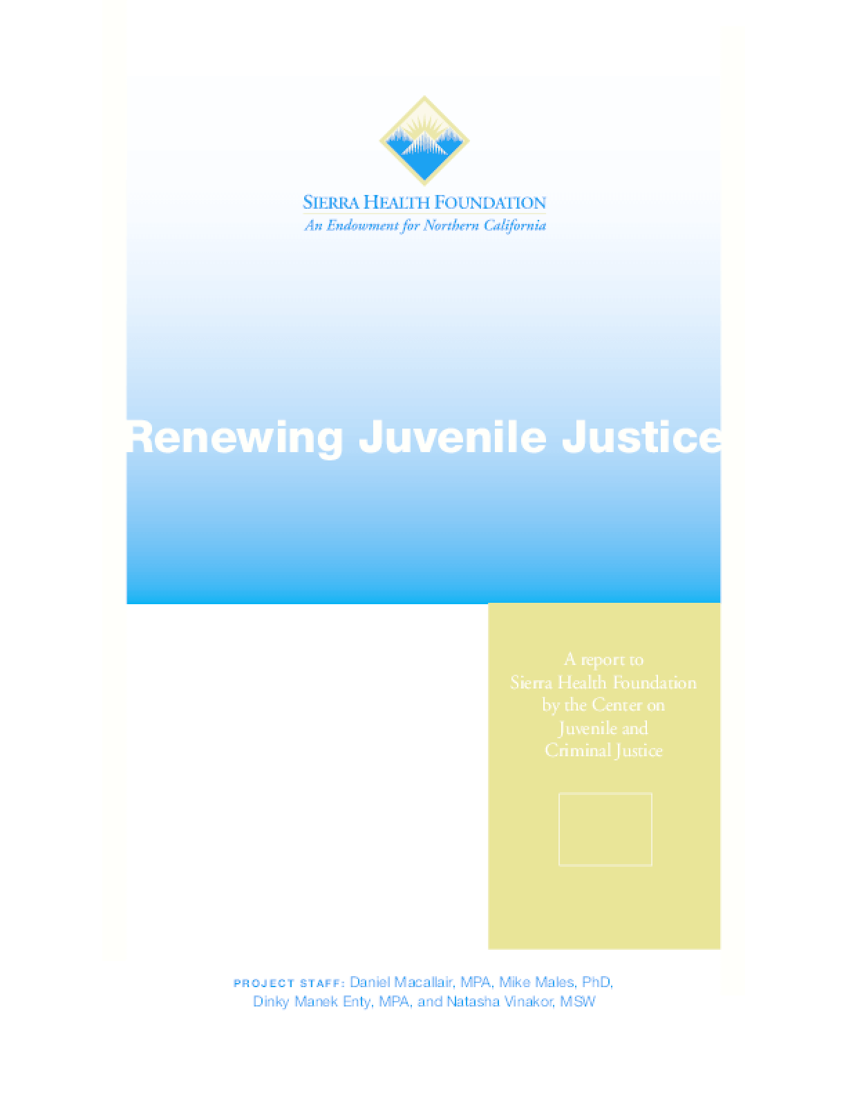 Renewing Juvenile Justice