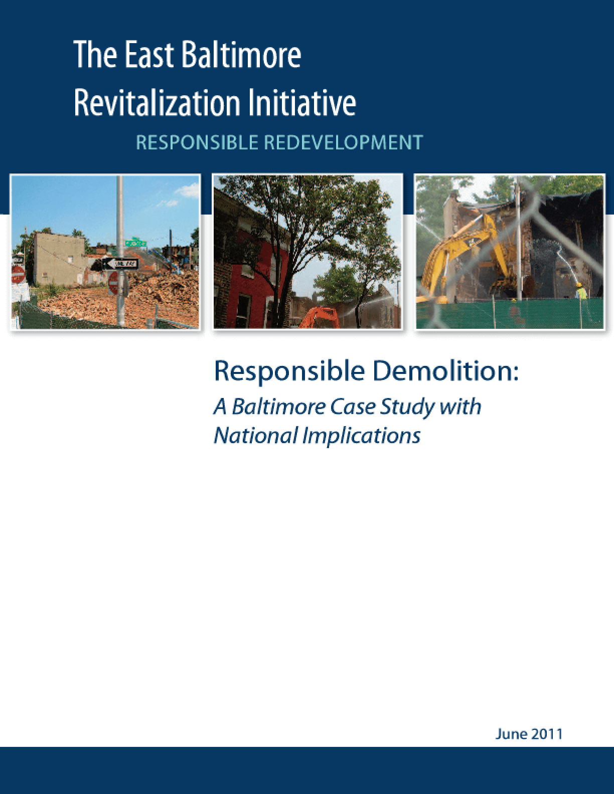 Responsible Demolition: A Baltimore Case Study With National Implications