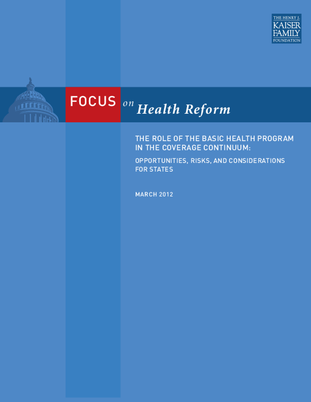 The Role of the Basic Health Program in the Coverage Continuum: Opportunities, Risks and Considerations for States
