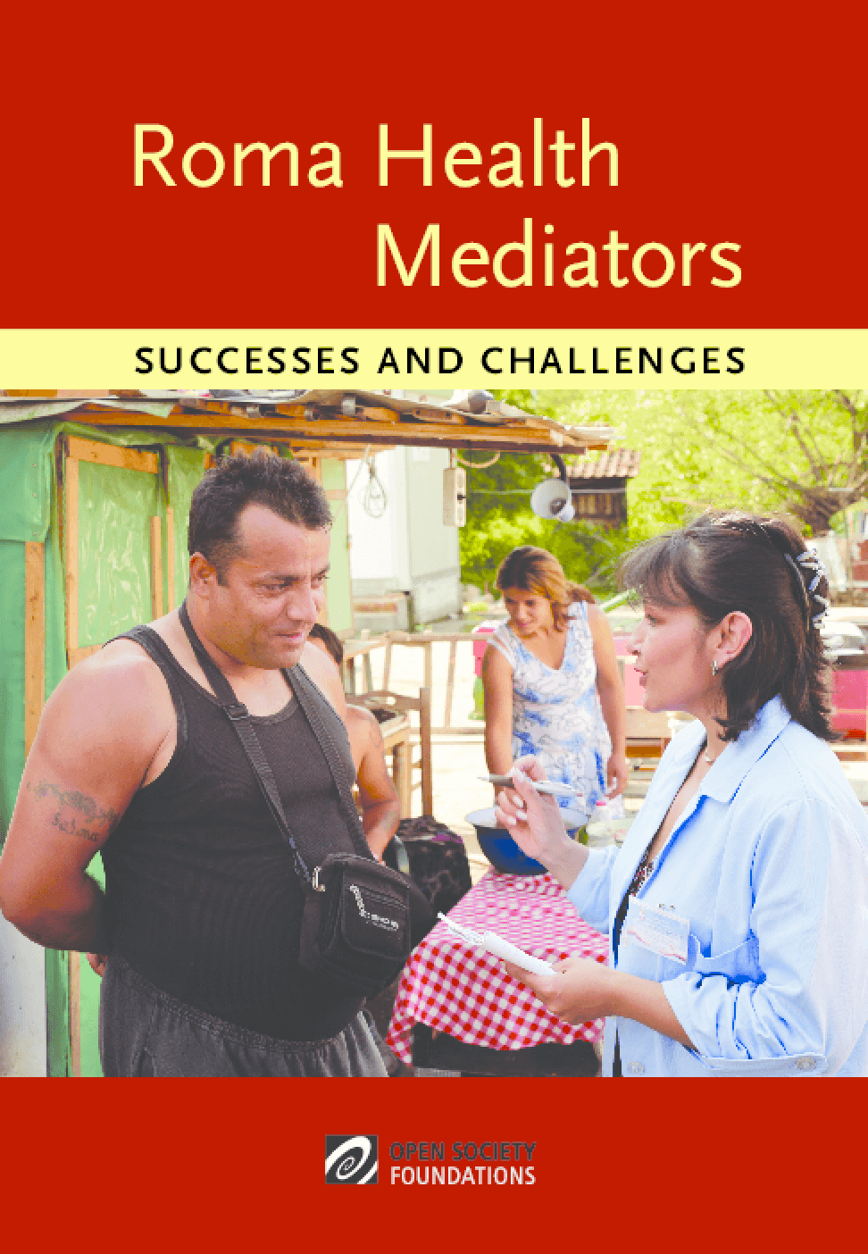 Roma Health Mediators: Successes and Challenges