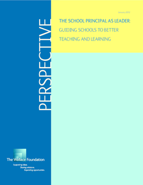 The School Principal as Leader: Guiding Schools to Better Teaching and Learning