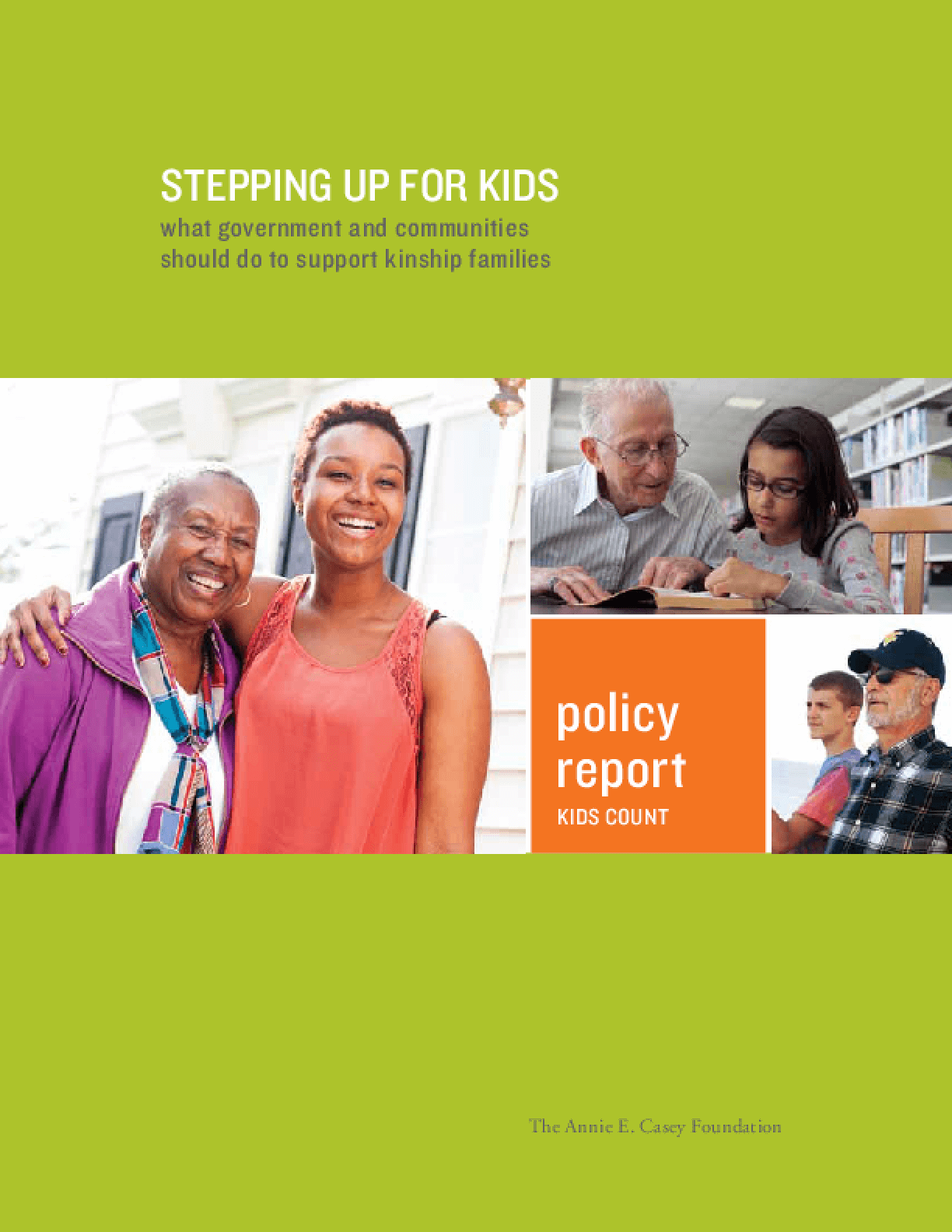 Stepping Up for Kids: What Government and Communities Should Do to Support Kinship Families
