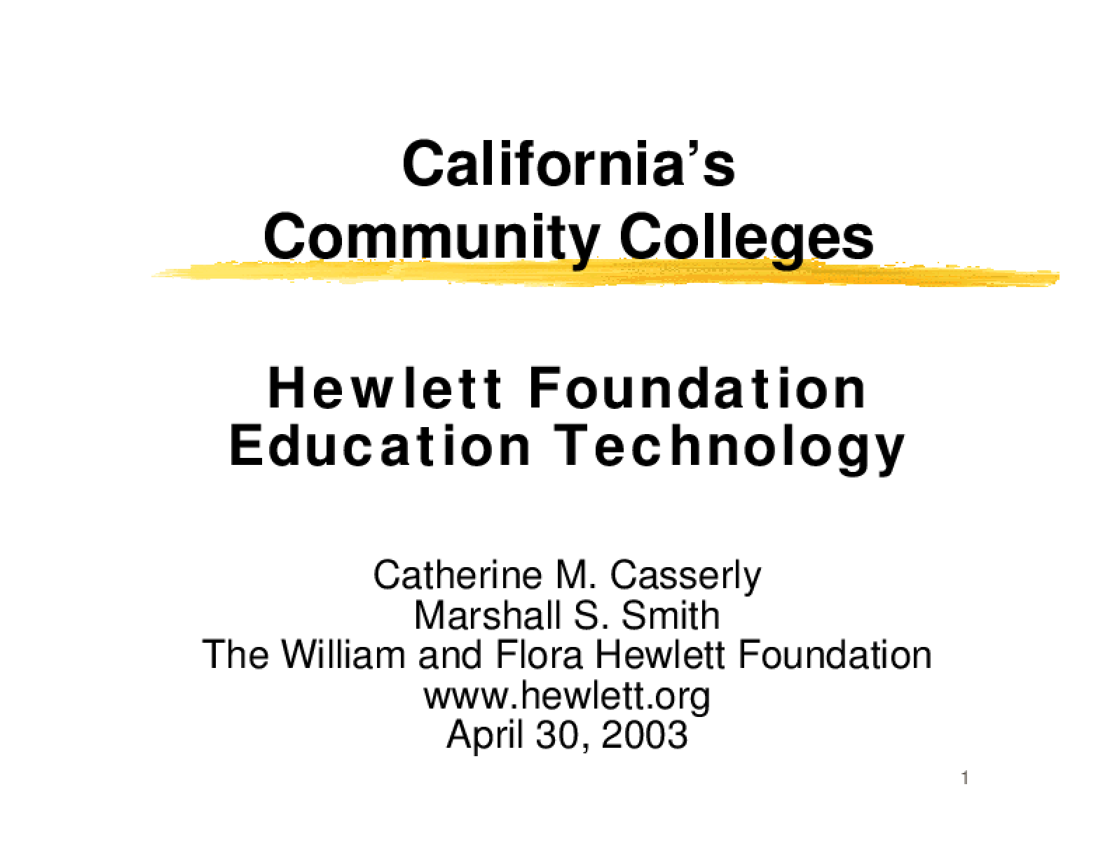 California's Community Colleges: Hewlett Foundation Education Technology