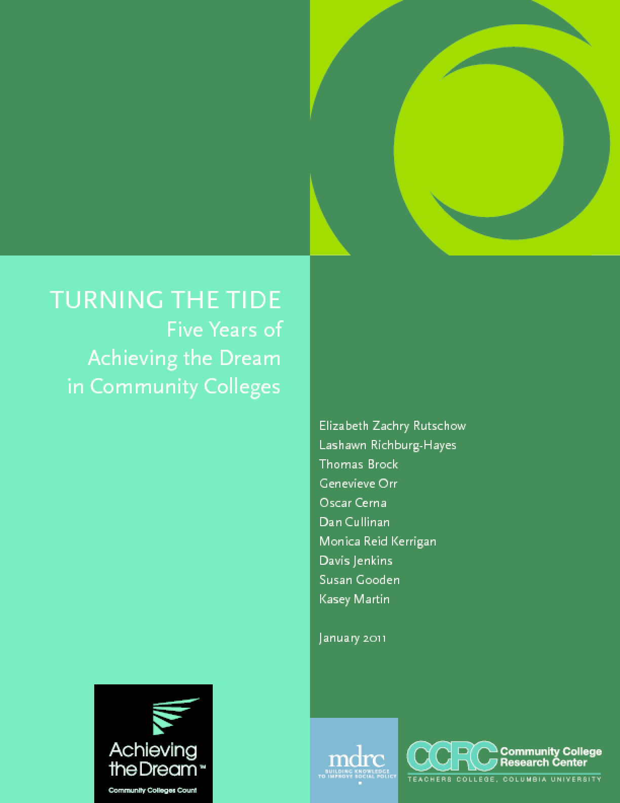 Turning the Tide: Five Years of Achieving the Dream in Community Colleges
