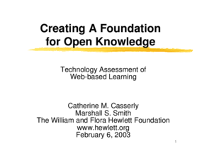 Creating a Foundation for Open Knowledge: Technology Assessment of Web-based Learning