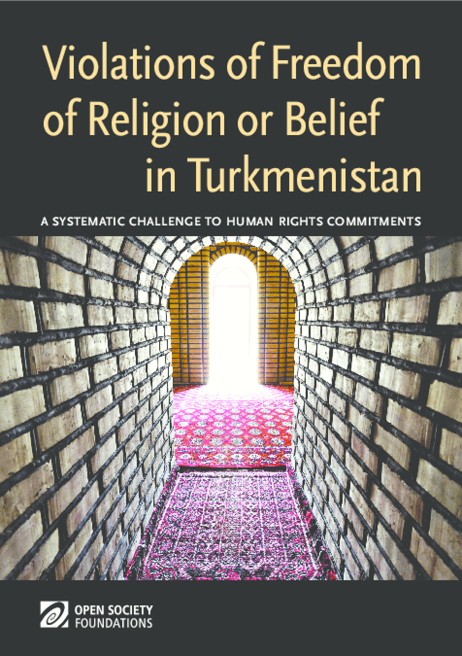 Violations of Freedom of Religion or Belief in Turkmenistan: A Systematic Challenge to Human Rights Commitments