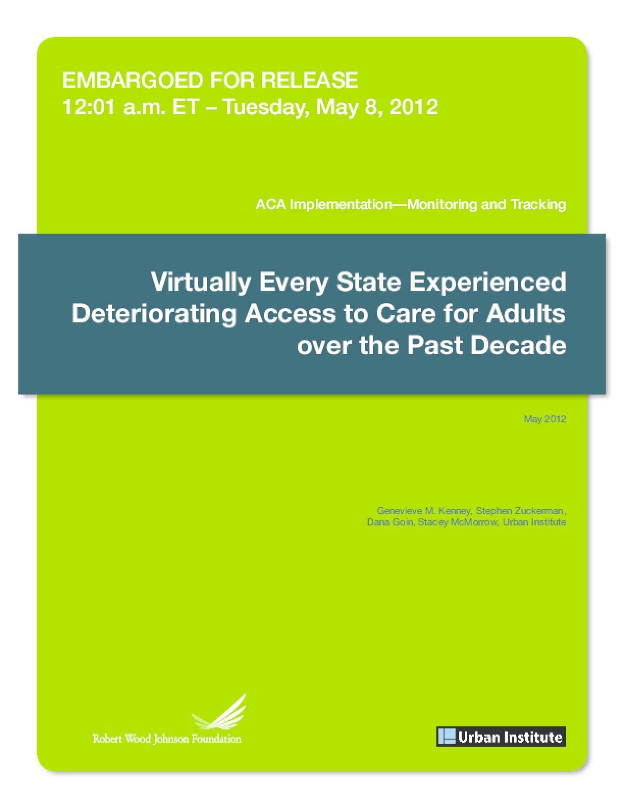 Virtually Every State Experienced Deteriorating Access to Care for Adults Over the Past Decade