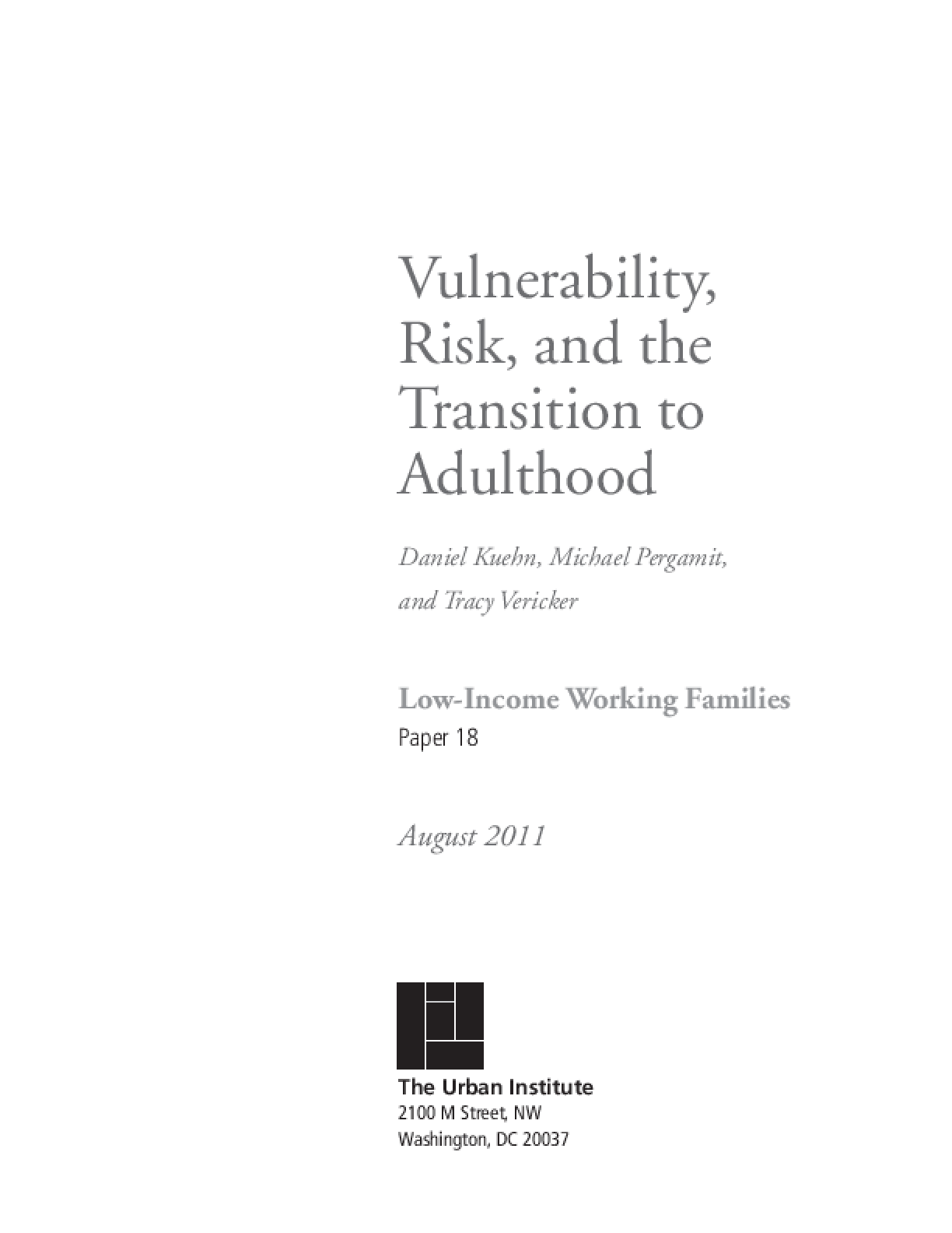 Vulnerability, Risk, and the Transition to Adulthood