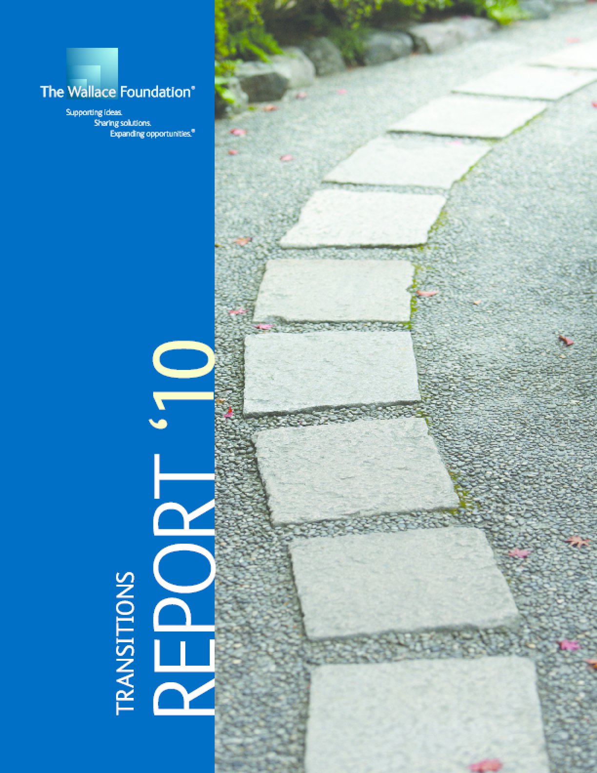 Wallace Foundation 2010 Annual Report