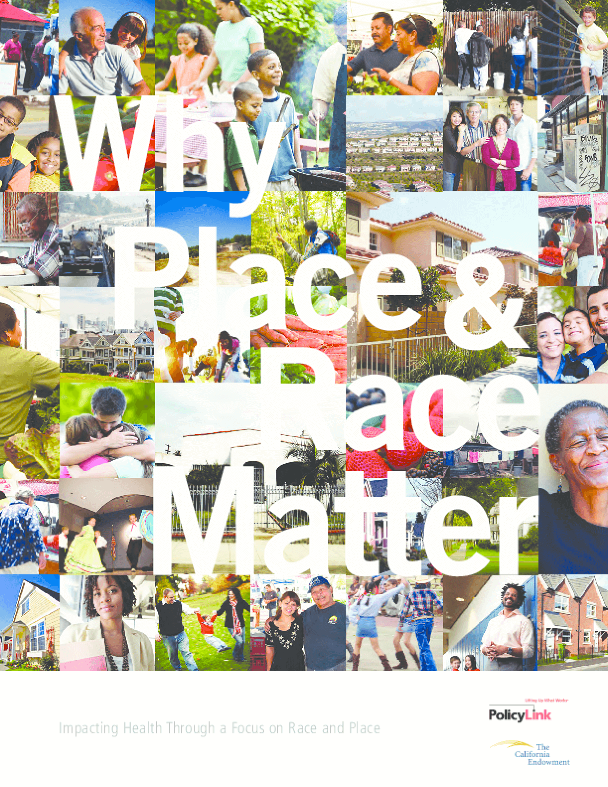 Why Place & Race Matter