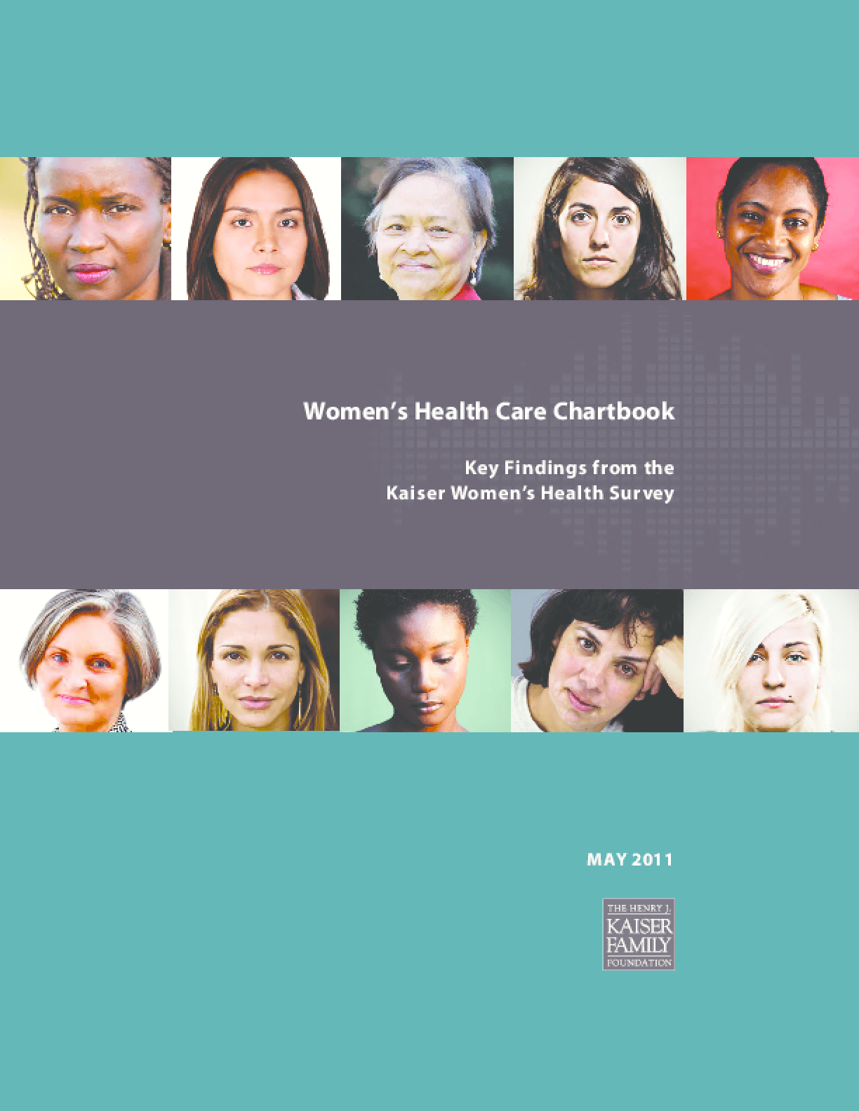 Women's Health Care Chartbook: Key Findings From the Kaiser Women's Health Survey