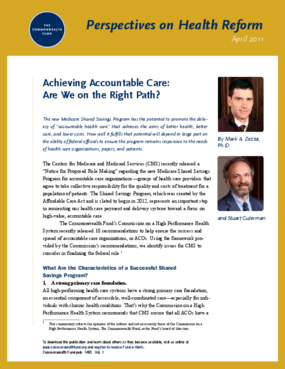 Achieving Accountable Care: Are We on the Right Path?