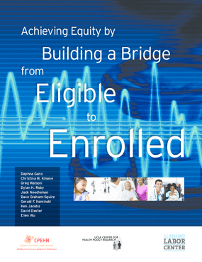 Achieving Equity by Building a Bridge From Eligible to Enrolled