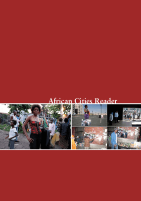 African Cities Reader I: Pan-African Practices