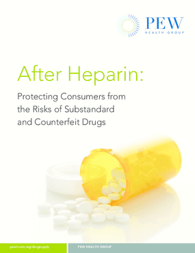 After Heparin: Protecting Consumers From the Risks of Substandard and Counterfeit Drugs