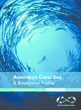 Australia's Coral Sea: A Biophysical Profile