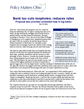 Bank Tax Cuts Loopholes, Reduces Rates: Proposal Also Provides Unneeded Help to Big Banks