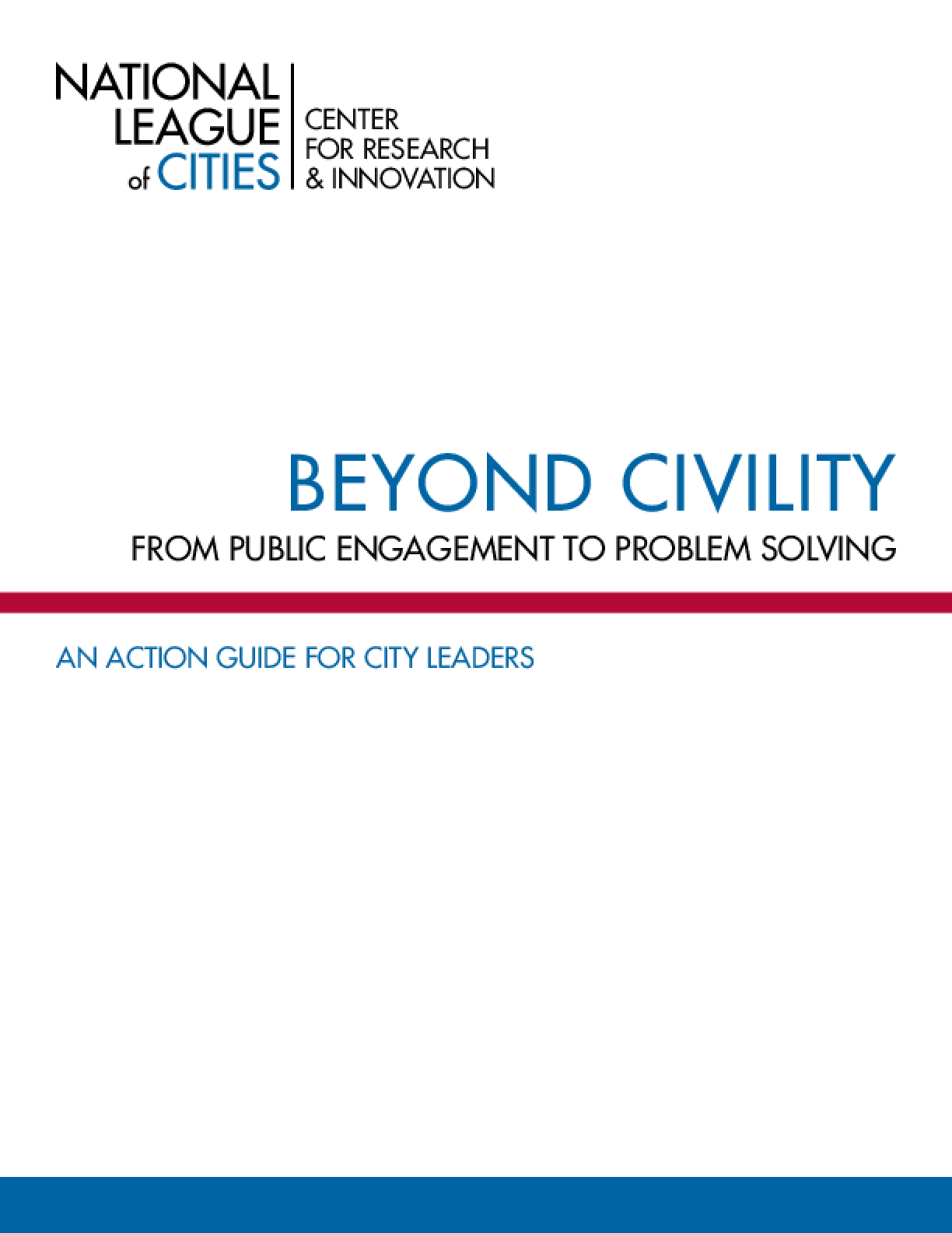Beyond Civility: From Public Engagement to Problem Solving