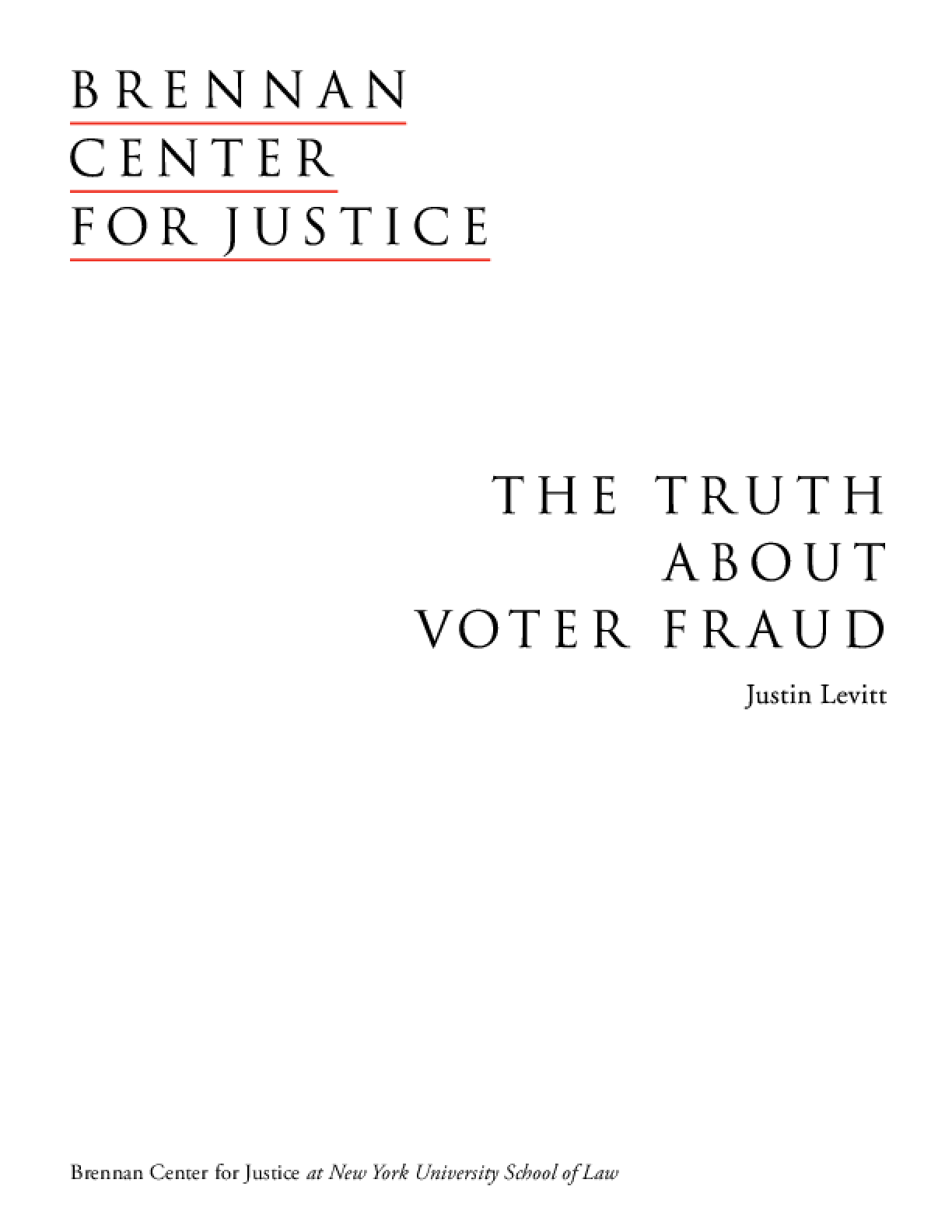 The Truth About Voter Fraud