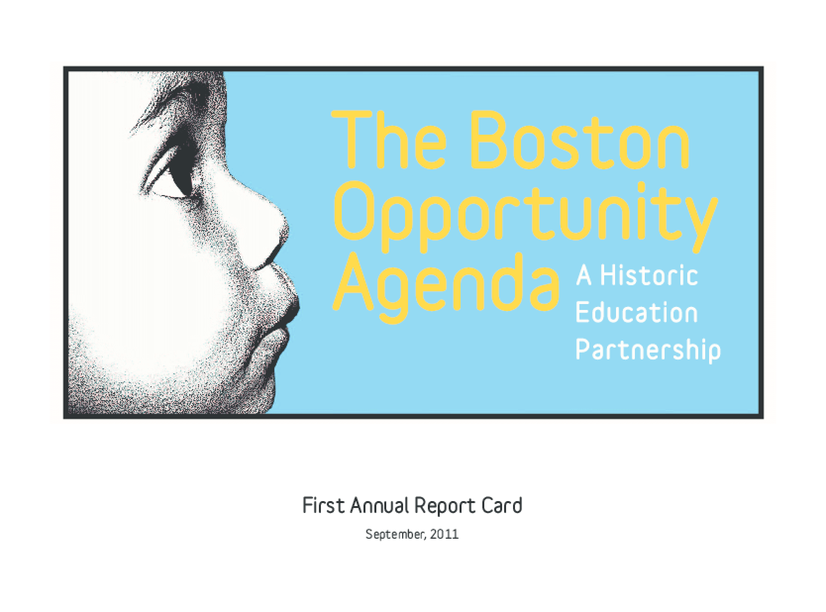 Boston Opportunity Agenda: A Historic Education Partnership, The