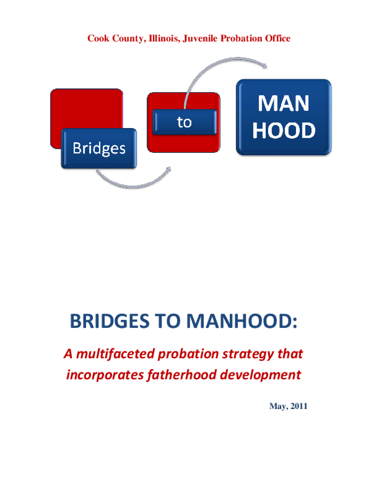 Bridges to Manhood: A Multifaceted Probation Strategy That Incorporates Fatherhood Development