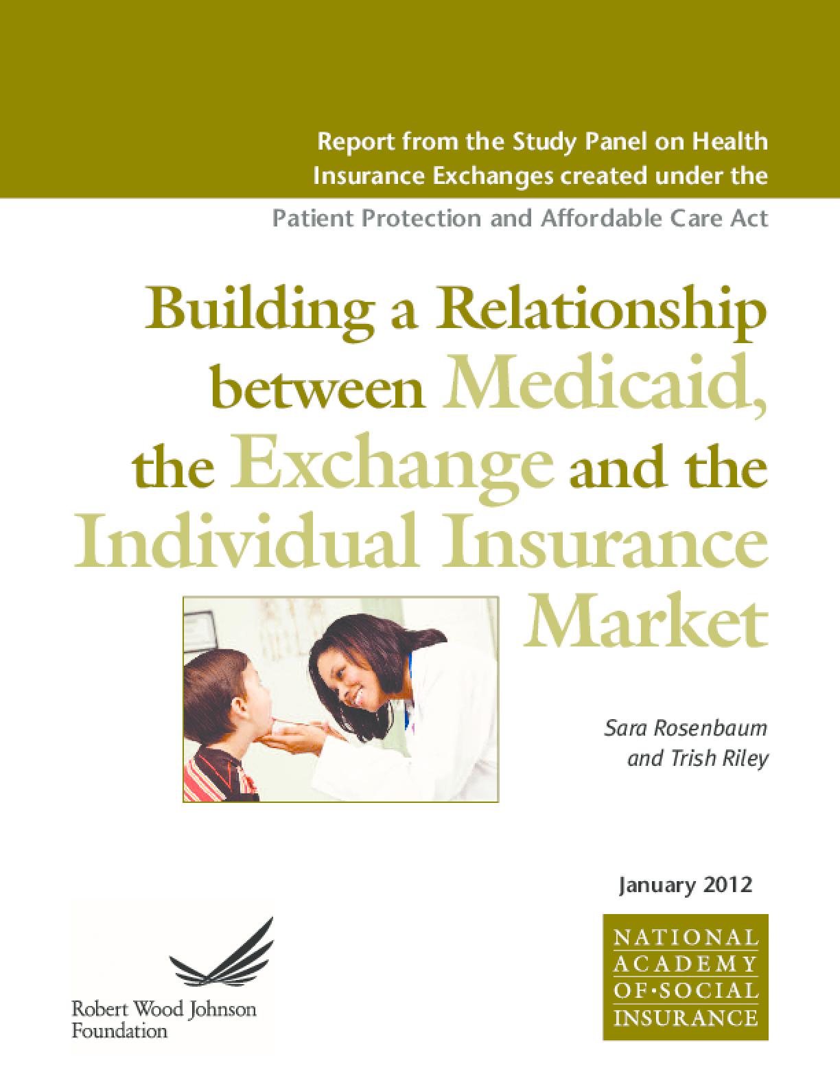 Building a Relationship Between Medicaid, the Exchange and the Individual Insurance Market
