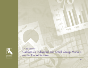 California's Individual and Small Group Markets on the Eve of Reform