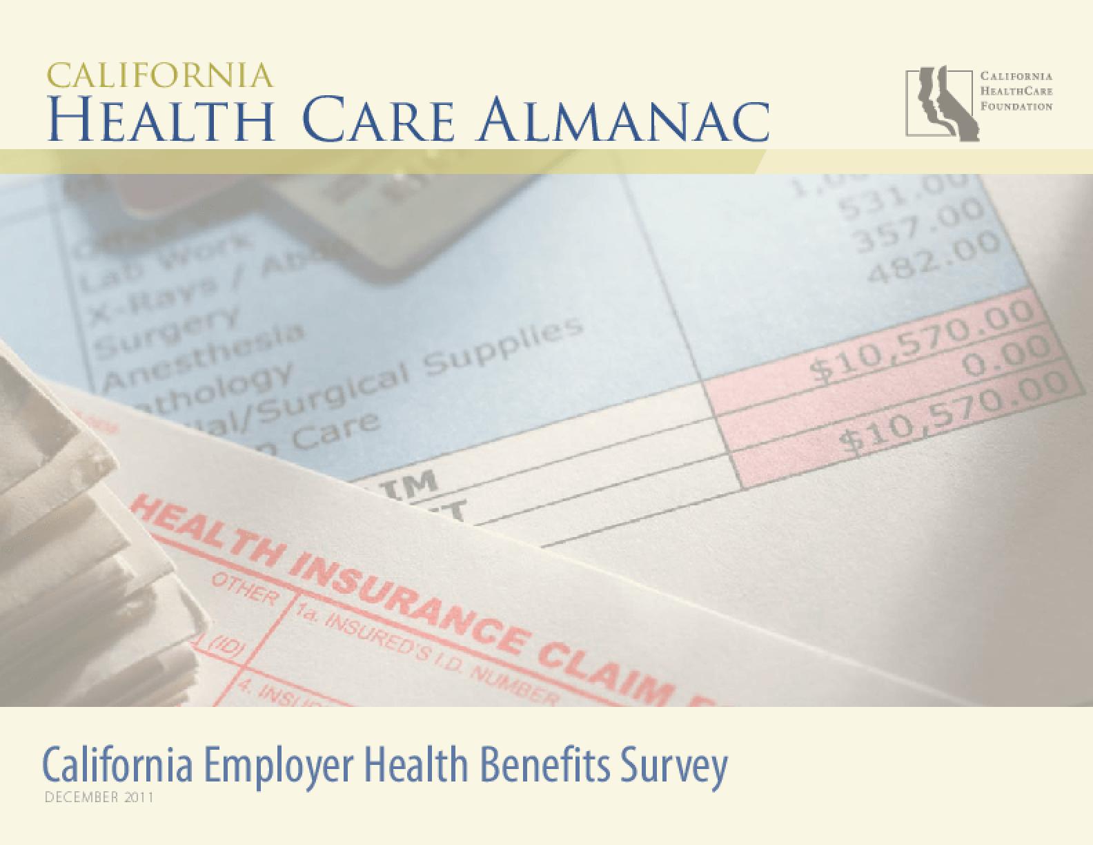 California Employer Health Benefits Survey 2011