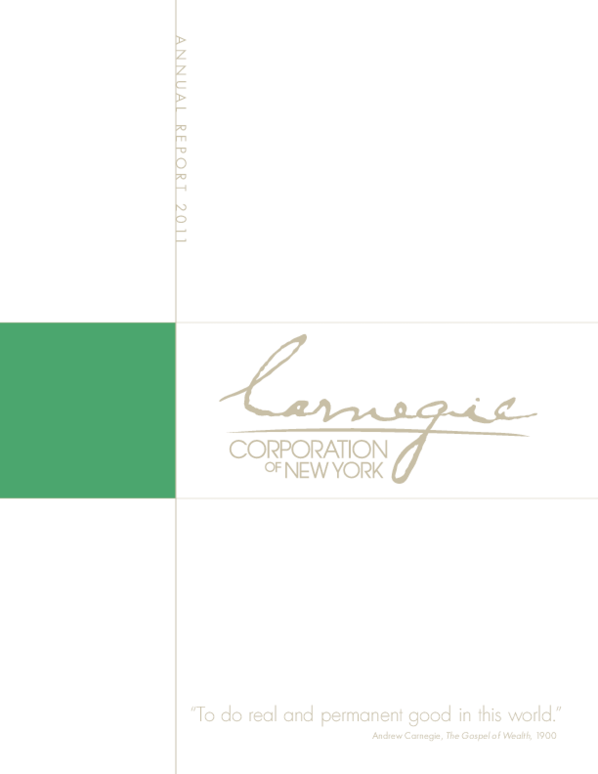 Carnegie Corporation of New York 2011 Annual Report