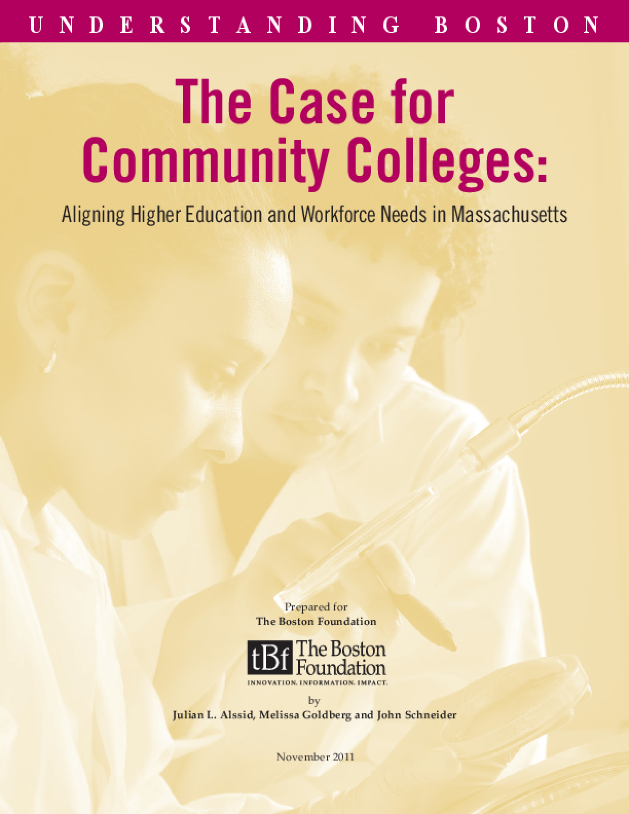 Case for Community Colleges: Aligning Higher Education and Workforce Needs in Massachusetts, The