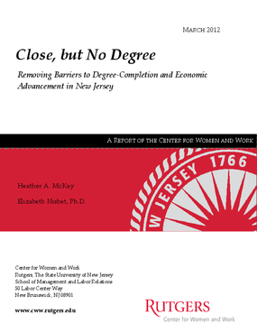 Close, but No Degree: Removing Barriers to Degree-Completion and Economic Advancement in New Jersey