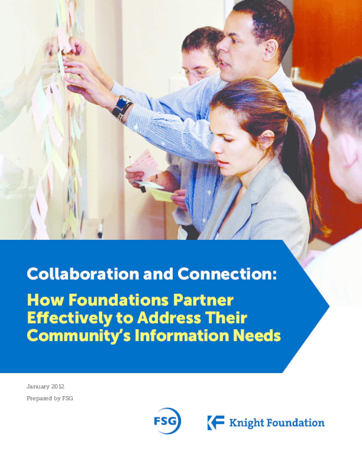 Collaboration and Connection: How Foundations Partner Effectively to Address Their Community's Information Needs