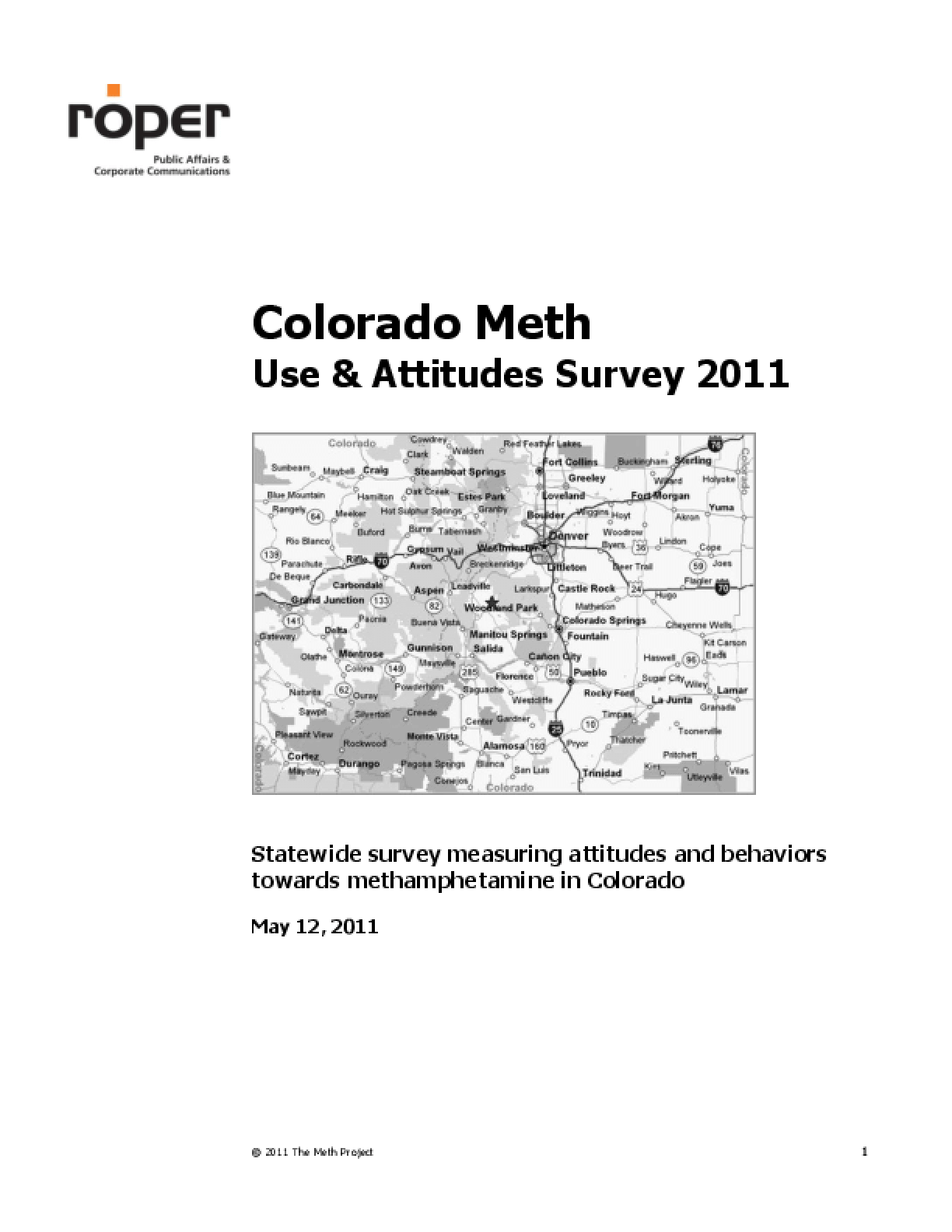 Colorado Meth Use & Attitudes Survey 2011